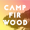 Camp Firwood