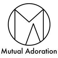 Mutual Adoration