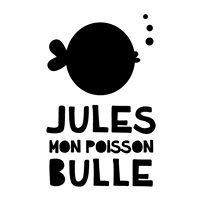 Jules mon poisson bulle