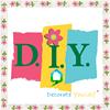 "DIY - Decorate Yourself """