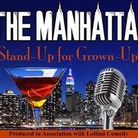 THE MANHATTAN: StandUp for GrownUps