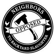 Neighbors Opposed to Backyard Slaughter