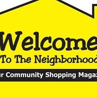 Welcome to the Neighborhood Magazine