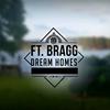 Ft.Bragg Dream Homes