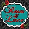 Roses & Lace
