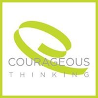 Courageous Thinking