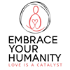 Embrace Your Humanity