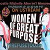 Women Of Great Purpose International Ministry