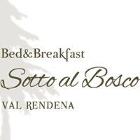 Bed & Breakfast Sotto al Bosco