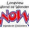 Longview World of Wonders