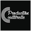 Production Culturelle
