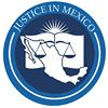 Justice in Mexico
