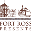 Fort Ross Presents