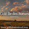 Golf Île des Soeurs - Montréal