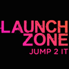 LAUNCH ZONE