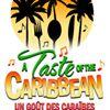 Taste of the Caribbean - Un Goût des Caraïbes