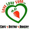 Love Love Food Cafe, Bistro & Bakery