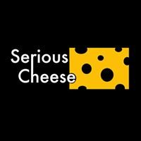 Serious Cheese