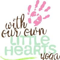 With Our Own Little Hearts Yoga
