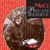 Moe's Private Reserve