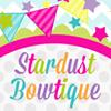 Stardust Bowtique