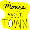 Mouse About Town
