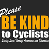 Please BE KIND to Cyclists