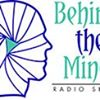 Behind The Mind Radio Show