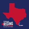 Texas Rising RGV