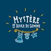 Mystère et Boule de Gomme - Montrouge
