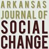 The Arkansas Journal of Social Change and Public Service