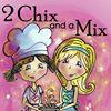 2 Chix And A Mix   &   2 Chix Health