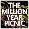 The Million Year Picnic thumb