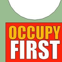 Occupy First