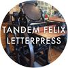 Tandem Felix Letterpress