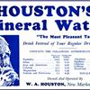 Houston's Mineral Water