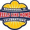 Brownwood Feels Like Home Celebration