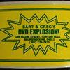 Bart & Greg's DVD Explosion