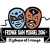 Fringe Festival San Miguel de Allende