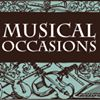 MUSICAL OCCASIONS