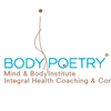 Body Poetry, Mind & Body Institute, Integral Health Coaching & Consulting