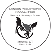 Denison Pequotsepos/Coogan Farm Nature & Heritage Center