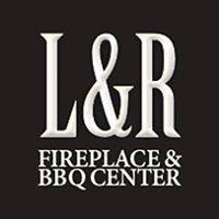 L & R Fireplace & BBQ Center