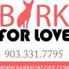 Bark For Love