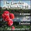 The Garden at Thunder HIll ~ A Center for Spiritual Evolution