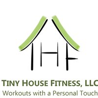Tiny House Fitness, LLC
