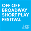 The Samuel French Off Off Broadway Short Play Festival