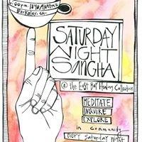 Saturday Night Sangha