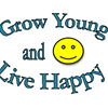 Grow Young and Live Happy