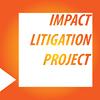 WCL Impact Litigation Project/Proyecto de Litigio de Alto Impacto